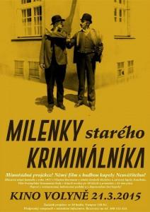 Milenky starého kriminálníka vrátí volyňské kino zpět o 90 let